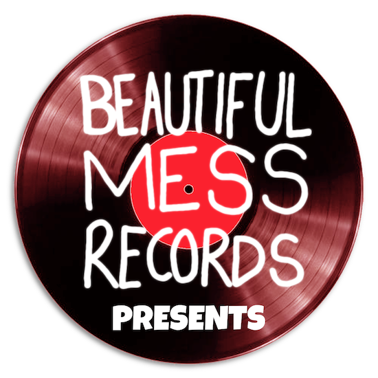 Beautiful Mess Records